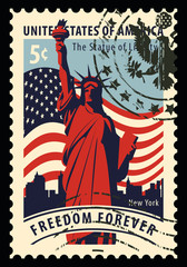 Postage stamp with statue of Liberty in background of american flag and New York skyscrapers. Vector illustration of a 5-cent USA stamp with a rubber stamp and words freedom forever.