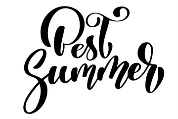 Best Summer text Hand drawn lettering Handwritten calligraphy design, vector illustration, quote for design greeting cards, tattoo, holiday invitations, photo overlays, t-shirt print, flyer, poster