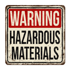 Hazardous materials vintage rusty metal sign