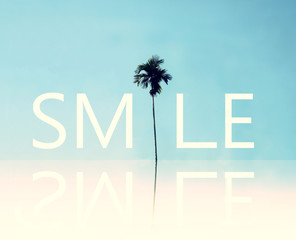 Smile. Positive inspirational quote about happy.