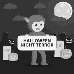 Werewolf costume in holding sign black and white style