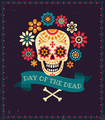 Dia de los muertos. Day of The Dead vector poster with festive skull, flowers, ribbon with inscription and place for your text on dark textured background.