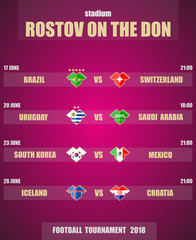 Vector illustration. Football / soccer tournament 2018. Stadium ROSTOV ON THE DON. Teams and date of matches. Sports T-shirt flags
