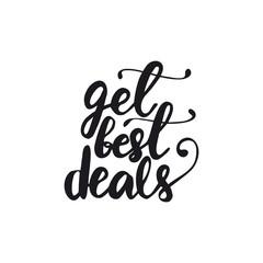 Lettering Get best deals. Vector illustration.