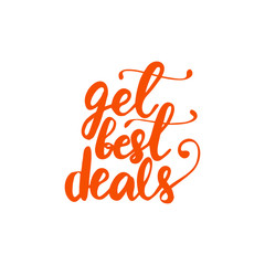 Lettering Get best deals. Vector illustration.