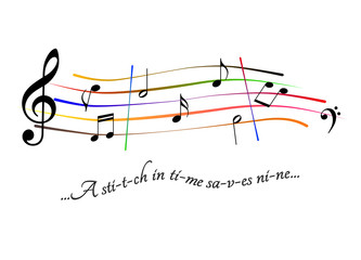 Musical score A stitch in time saves nine