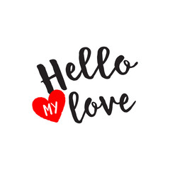 Hello My Love Lettering With Heart