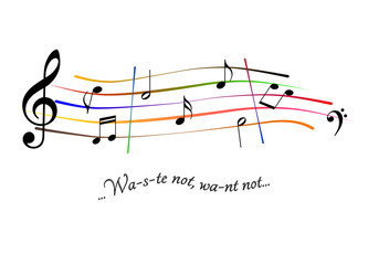 Musical score Waste not, want not