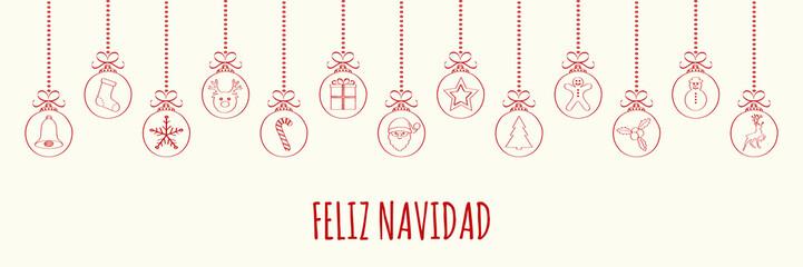 Feliz Navidad - Merry Christmas in Spanish. Christmas card with ornaments. Vector.
