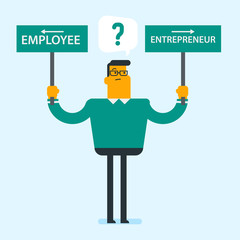 Caucasian white man holding sign boards with two career pathways - entrepreneur and employee. Man making a decision of his career. Choice of career concept. Vector cartoon illustration. Square layout.