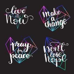 Motivational lettering designs. Vector illustration.