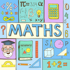 Mathematical poster. Maths hand drawn colorful vector illustration with doodle mathematical formulas, numbers and objects, isolated on background.