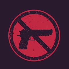 no guns sign with powerful pistol, handgun silhouette, no firearms round print, vector illustration