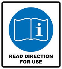 Read direction for use icon. Refer to instruction manual booklet mandatory sign, General mandatory action sign. Vector illustration isolated on white