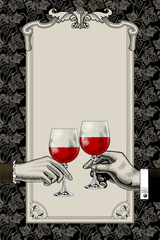 Menu template with retro drawing of man's and woman's hands holding wine glasses on vintage frame with grape background