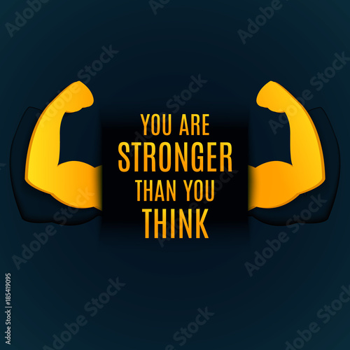 You Are Stronger Than You Think Inspirational Quote On Dark Blue