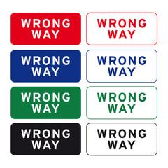 Wrong way sign set