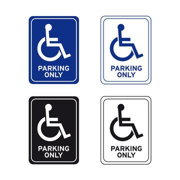 Wheelchair handicap disabled parking only sign set