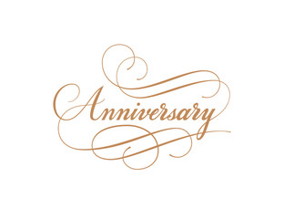 Anniversary calligraphy vector inscription. Handmade lettering with swirls