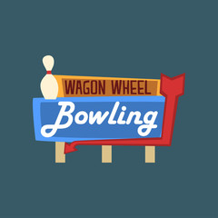 Bowling wagon wheel retro street signboard, vintage banner vector Illustration