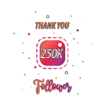 Thank You Design for Social Network and Follower. 250k Followers