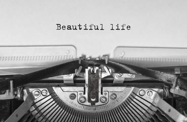 Beautiful life print on a vintage typewriter