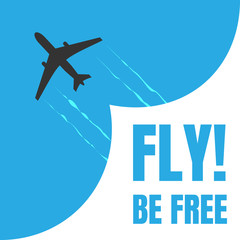 Black and white plane icon isolated on blue background Airplane in dark color. Simple illustration symbol with inscription fly be free