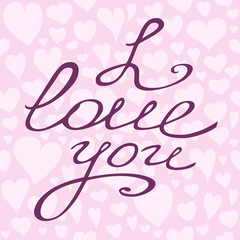 Valentine card with hand lettering and hearts seamless pattern. Beautiful vector design.