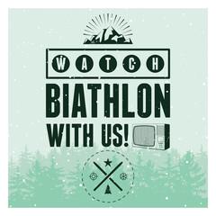 Biathlon typographical vintage style poster with winter landscape. Retro vector illustration.
