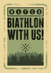 Biathlon typographical vintage grunge style poster with winter landscape. Retro vector illustration.