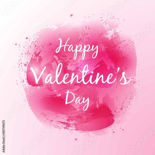 Happy Valentine\'s Day Lettering on pink watercolor of heart ...