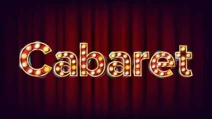 Cabaret Banner Vector. Vintage Cinema 3D Glowing Element. For Poster, Banner Design. Retro Vintage Style Illustration