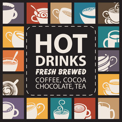 Vector banner with set logos or icons with full cups of coffee, tea, cappuccino, chocolate and inscription Hot drinks
