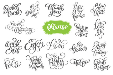 Set phrase of vector inspirational and motivational lettering for greeting cards, decoration, prints and posters. Hand drawn typography design elements. Handwritten lettering. Modern calligraphy
