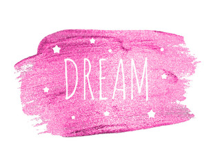 Believe Word with Stars  on Pink Brush Paint. Vector Illustration