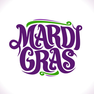 Vector poster for Mardi Gras Carnival, original decorative font for festive purple text mardi gras on white background, handwritten brush logo with flourishes for carnival in New Orleans Louisiana.
