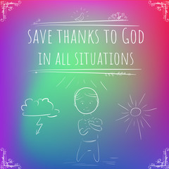 Hundred important reminders - notes - Save Thanks to God in All Situations - Pink, purple, blue and green gradient background