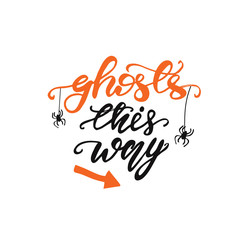 Lettering Ghosts this way. Vector illustration.