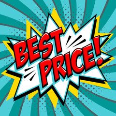 Best price - Comic book style word on a blue green background. Best price comic text speech bubble. Banner in pop art comic style. Color summer banner in pop art style Ideal for web. Decorative