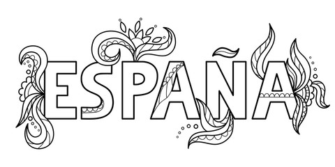 Black outline isolated hand drawn decorative word in spanish language. Line lettering phrase, handmade print poster on white background. Espana, Spain. Page of coloring book.