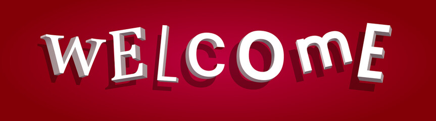 welcome sign with red background