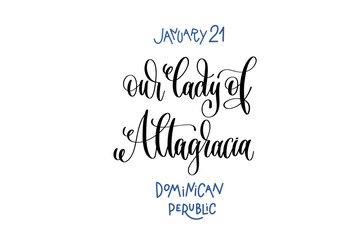 january 21 - our lady of Altagracia - dominican republic