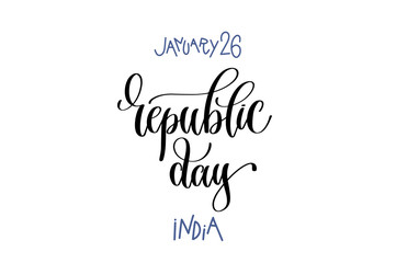 january 26 - republic day - india, hand lettering inscription te