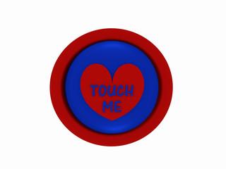 """runder Button in rot-blau mit Herzchen und dem Text """"touch me"""""""