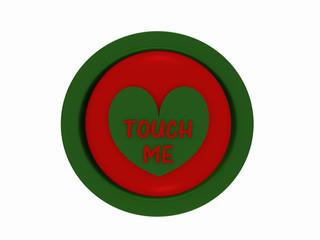 """runder Button in rot-grün mit Herzchen und dem Text """"touch me"""""""