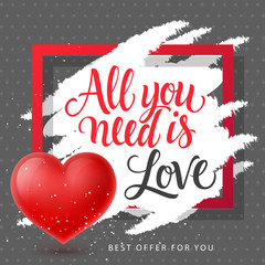 All You Need is Love Lettering with Heart