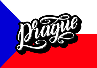Prague Lettering poster for your design. Creative typography. Hand drawn greeting card with text Prague. Tourism and travel. Czech flag background. Vector illustration.