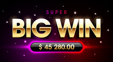 Super Big Win banner for lottery or casino games such as poker, roulette, slot machines, card games etc.
