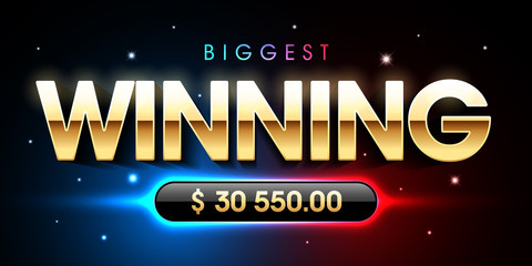 The Biggest Winning banner for lottery or casino games such as poker, roulette, slot machines, card games etc.