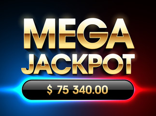 Mega Jackpot banner for lottery or casino games such as poker, roulette, slot machines, card games etc.